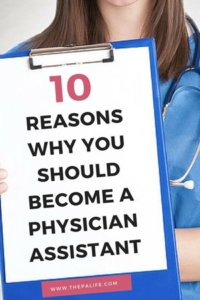10-Reasons-Why-You-Should-Become-a-Physician-Assistant-PA